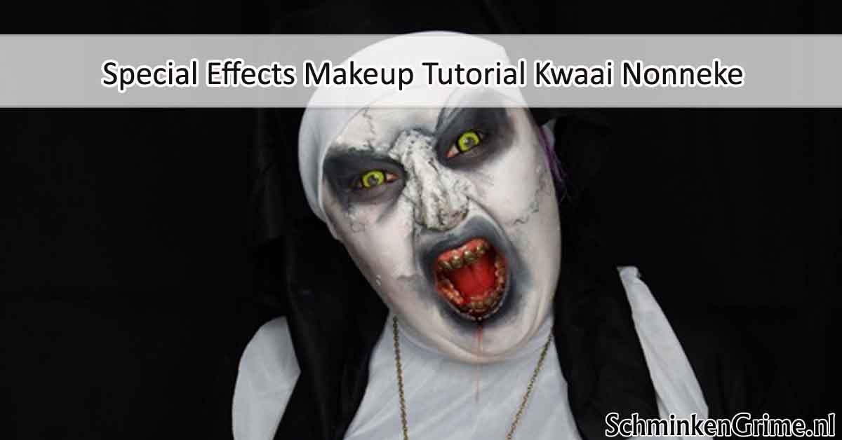Special Effects Makeup Tutorial Kwaai Nonneke