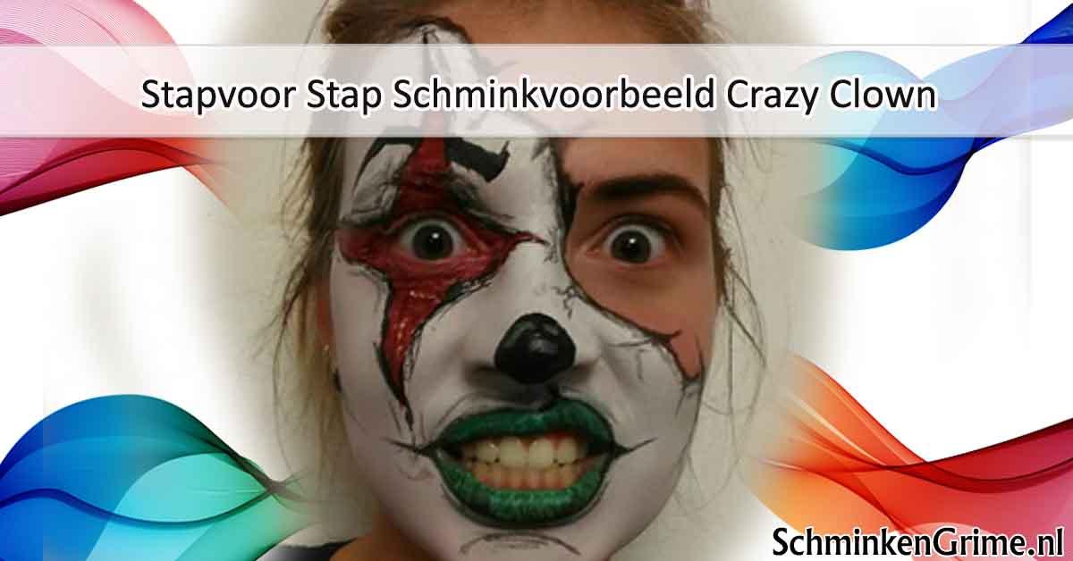 Schminkengrimenl Stap Voor Stap Schminkvoorbeeld Crazy Clown