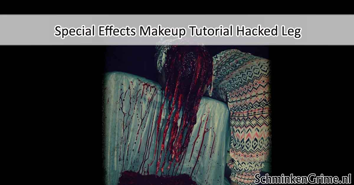 Special Effects Makeup Tutorial Hacked Leg