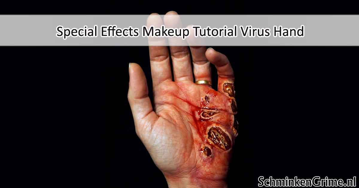 Special Effects Makeup Tutorial Virus Hand