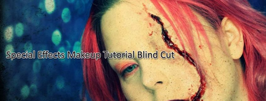 Special Effects Makeup Tutorial Blind Cut